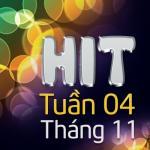 Hit Tuần 4 Tháng 11
