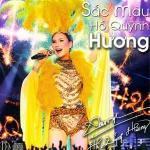 Liveshow Sắc Màu Hồ Quỳnh Hương (CD1)
