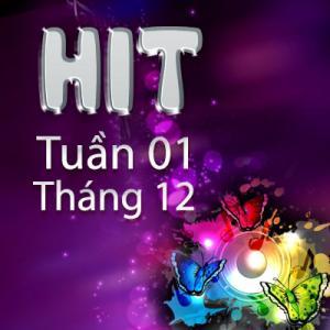 Hit Tuần 01 tháng 12