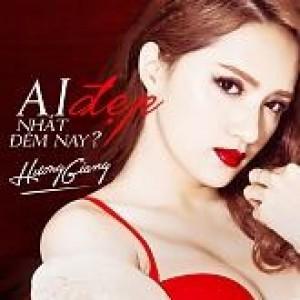 Ai Đẹp Nhất Đêm Nay- Hương Giang Idol