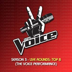 The Voice Season 3 – Live Rounds Top 8