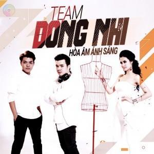 Team Đông Nhi - Hòa Âm Ánh Sáng 2015