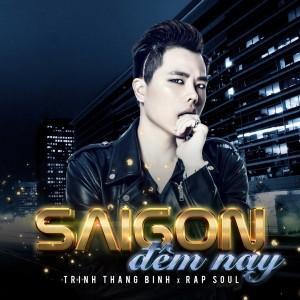 Sài Gòn Đêm Nay - Trịnh Thăng Bình