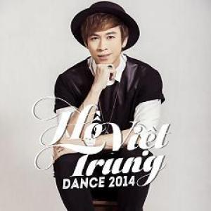 Dance 2014 Hồ Việt Trung